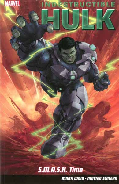 Indestructible Hulk Volume 3: S.M.A.S.H. Time indestructible hulk volume 4 humanity bomb