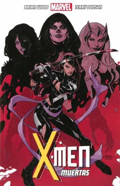 X-Men Volume 2: Muertas joss whedon john cassaday astonishing x men volume 2 dangerous