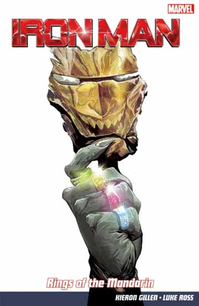 Iron Man Vol. 5: Rings Of The Mandarin the man in the iron mask teacher s book книга для учителя