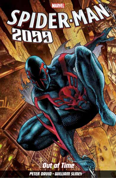 Spider-Man 2099 Vol. 1: Out Of Time the superior foes of spider man vol 3