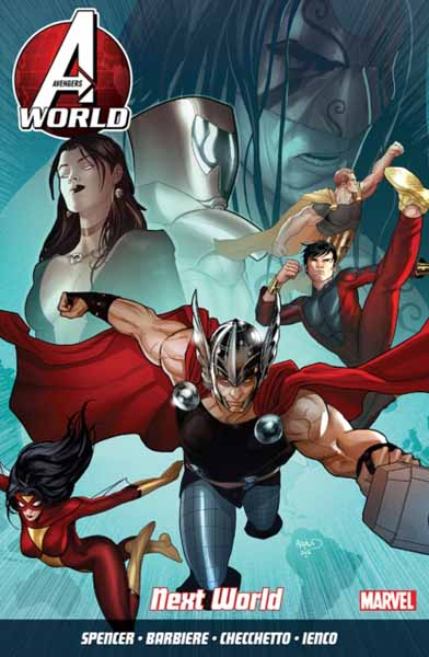 Avengers World Vol. 3: Next World crusade vol 3 the master of machines