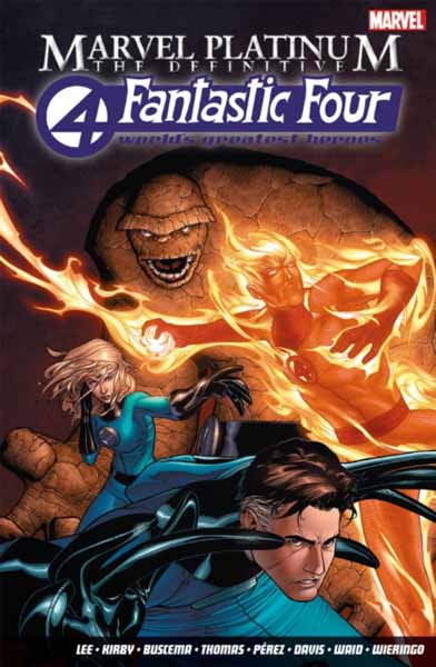 Marvel Platinum: The Definitive Fantastic Four marvel platinum the definitive x men reloaded