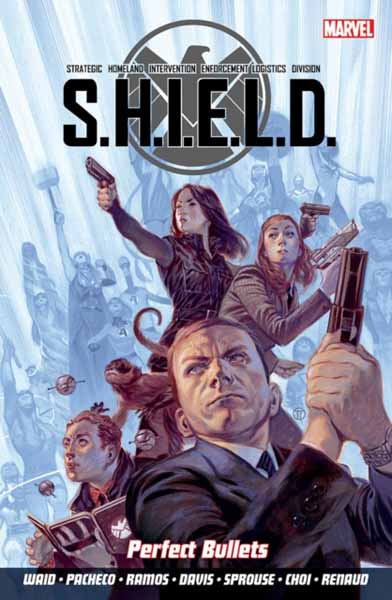 S.H.I.E.L.D Volume 1: Perfect Bullets cable and x force volume 1 wanted