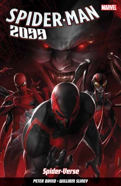 Spider-Man 2099 Vol. 2: Spider-Verse the superior foes of spider man vol 3