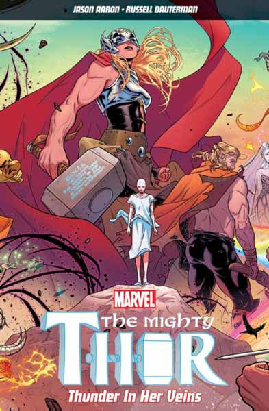 The Mighty Thor Volume 1 thor god of thunder volume 4