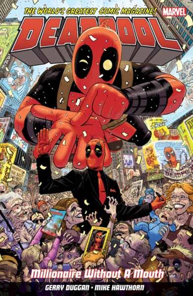 Deadpool: World's Greatest Millionaire Volume 1 deadpool the complete collection volume 1