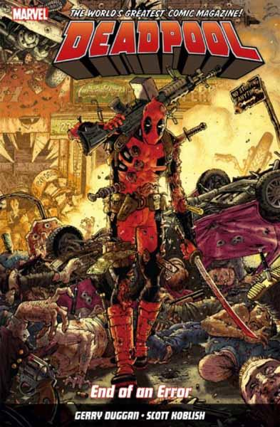 Deadpool: World's Greatest Vol. 2: End Of An Error earth 2 world s end vol 1