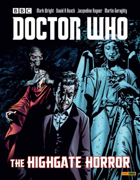 Doctor Who: The Highgate Horror magrs paul doctor who hornets nest 5 hive of horror