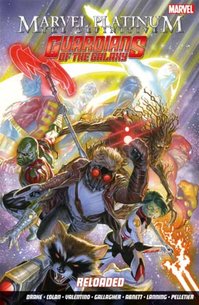 Marvel Platinum: Definitve Guardians Of The Galaxy Reloaded guardians of the galaxy volume 3 guardians disassembled