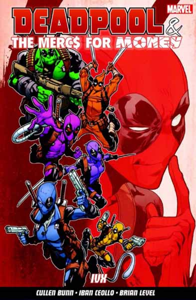 Deadpool & The Mercs For Money Vol. 2: IVX all new inhumans vol 2 skyspears