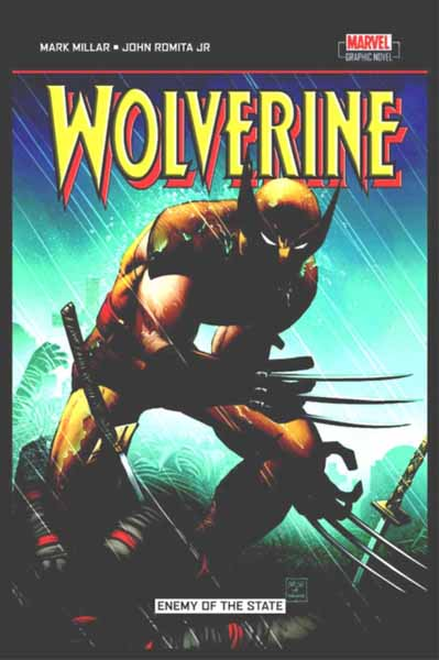 Wolverine: Enemy Of The State wolverine and the x men volume 2 death of wolverine