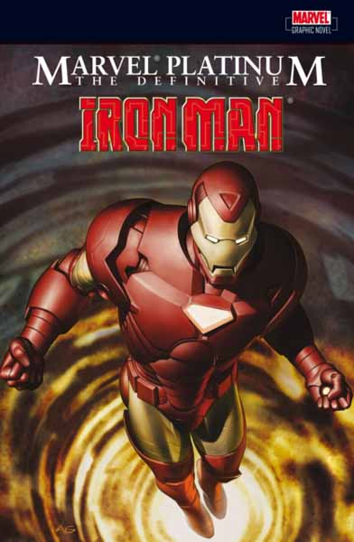 Marvel Platinum: The Definitive Iron Man marvel platinum the definitive wolverine reloaded
