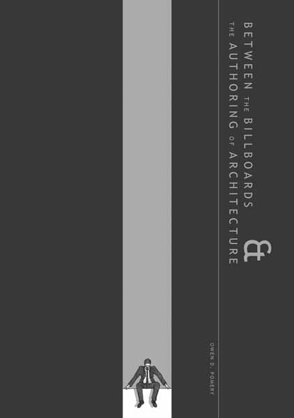 Between the Billboards & the Authoring of Architecture between earth and heaven the architecture of john lautner