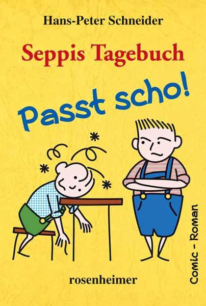 Seppis Tagebuch - Passt scho! rahvaluule oma teada hoitud unenägu