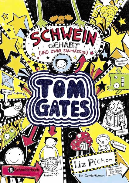 Tom Gates - Schwein gehabt (und zwar saumassig)