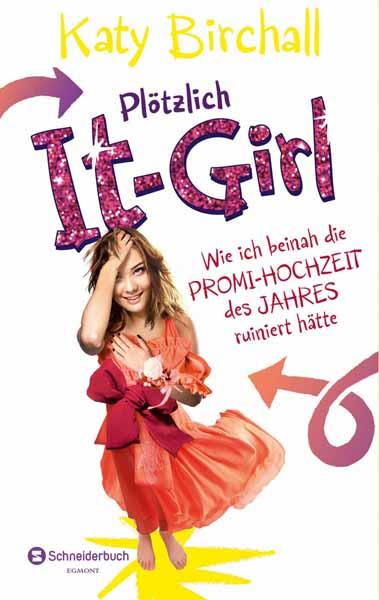Plotzlich It-Girl -...
