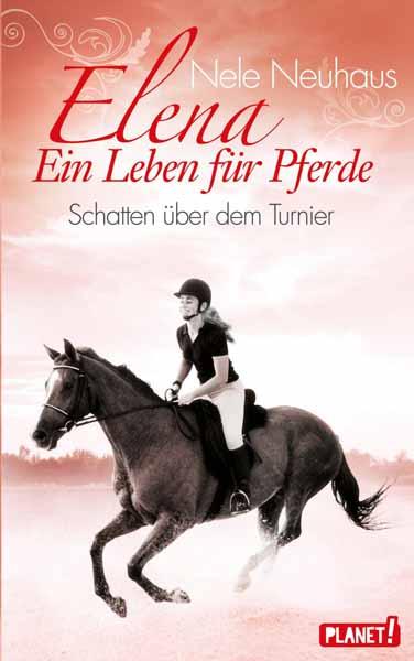 Elena -  Ein Leben fur Pferde, Schatten uber dem Turnier с н вергелес теоретическая физика общая теория относительности учебное пособие