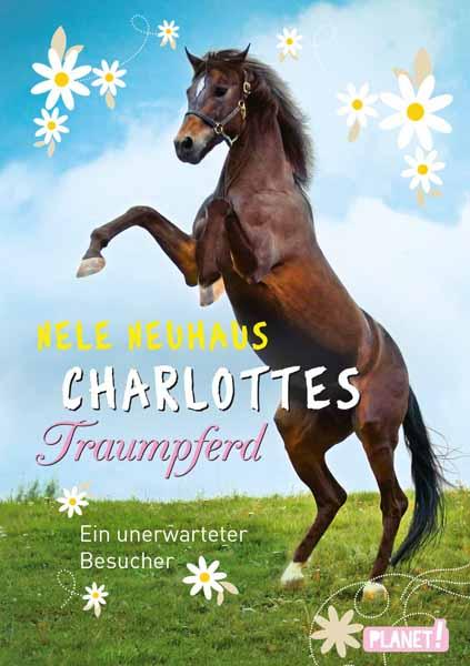 Charlottes Traumpferd - Ein unerwarteter Besucher