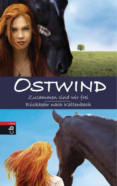 Ostwind: Zusammen sind wir frei / Ruckkehr nach Kaltenbach