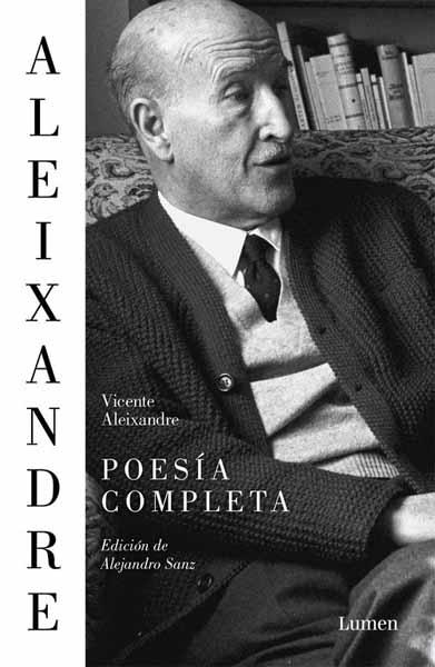 Poesia Completa (Vicente Aleixandre)