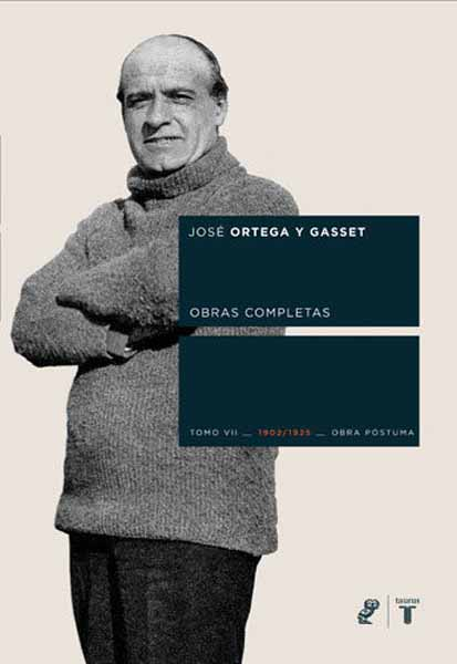 Ortega y Gasset Tomo II las obras completas de billy the kid