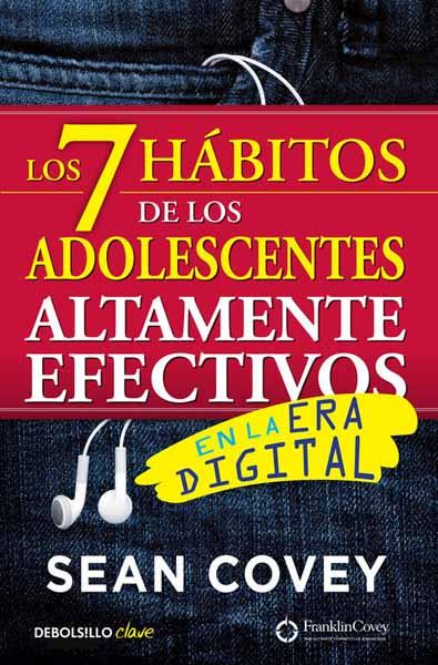 Los 7 habitos de los adolescentes altamente efectivos en la era digital los majos de cadiz tomo 17