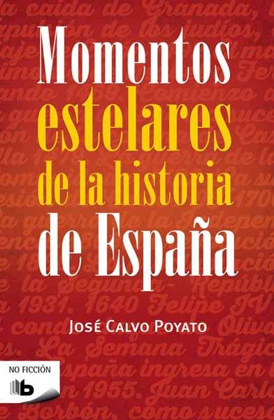 Momentos Estelares De La Historia De Espana dobrovolski v el ermitage historia de edificios y colecciones эрмитаж история зданий и коллекций альбом на испанском языке