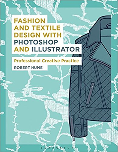 Fashion and Textile Design with Photoshop and Illustrator: Professional Creative Practice mastering photoshop layers