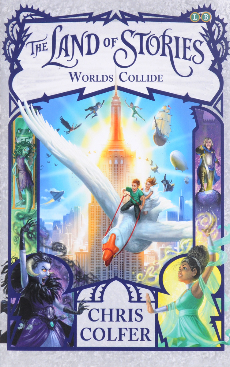 The Land of Stories: Worlds Collide: Book 6 fairest in all the land