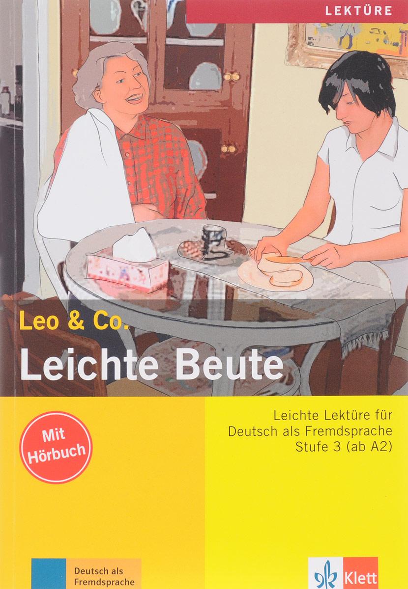 Leo & Co.: Leichte Beute: Stufe 3: Leichte Lekture fur Deutsch als Fremdsprache (+ CD) hermann funk christina kuhn dieter maenner der einstieg vorkurs deutsch als fremdsprache cd