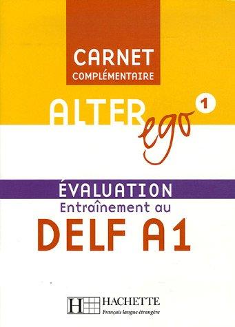 Alter Ego 1 Carnet d'evaluation DELF A1+CD худи print bar alter ego