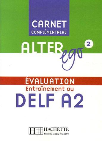 Alter Ego 2 Carnet d'evaluation DELF A2+CD худи print bar alter ego