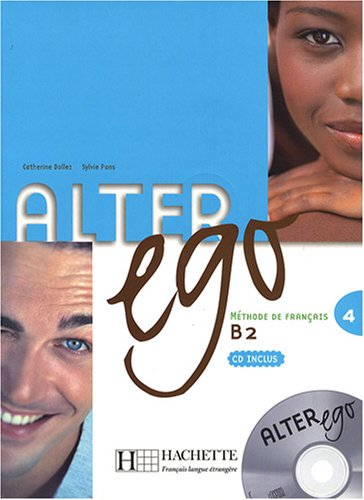 Alter Ego 4: Livre de l'eleve (+ CD)