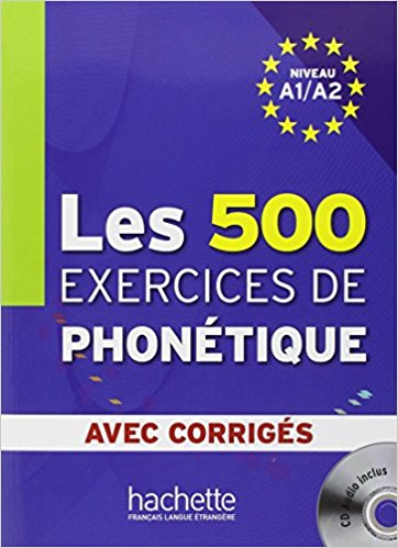 500 Exercices Phonetique A1/A2 Livre + corriges + CD 500 exercices phonetique b1 b2 livre corriges cd