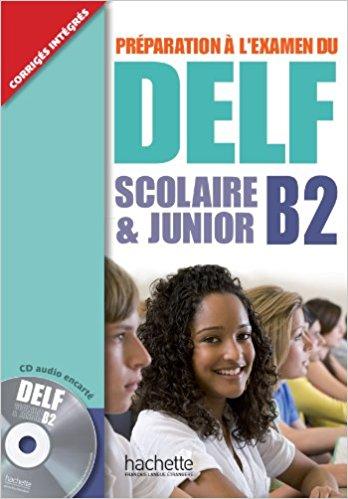 DELF Scolaire et Junior B2+CD