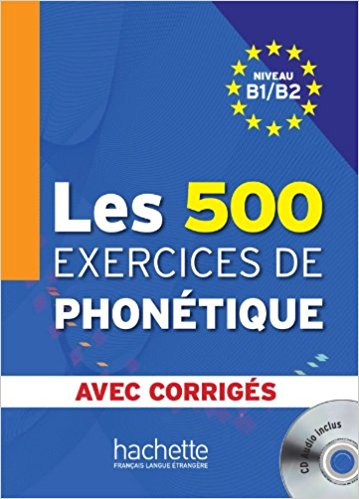 500 Exercices Phonetique B1/B2 Livre + corriges + CD adosphere 2 livre cd