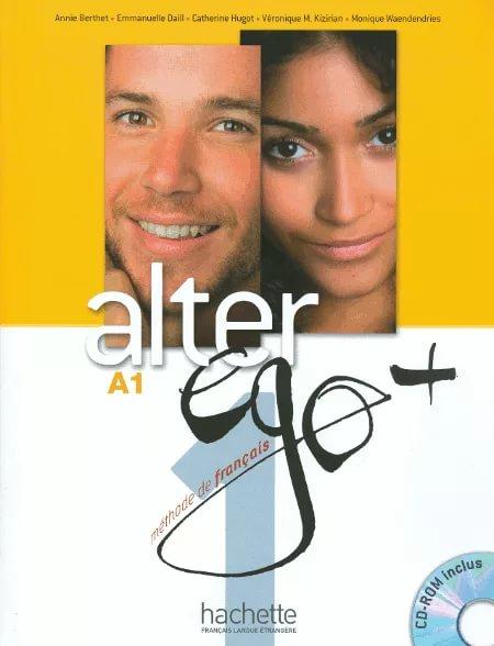 Alter Ego +A 1: Livre de l'eleve (+ CD-ROM, Projets) cadwallader j mamie petronille et le ballon niveau 1 cd