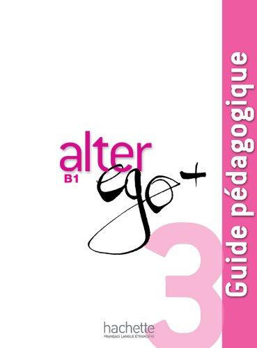 Alter Ego +B 1 Guide pedagogique