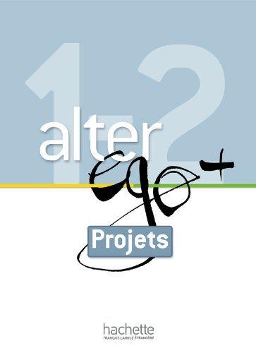 Alter Ego +A 1 et +2 Livret projets stendhal le rouge et le noir niveau 3 cd