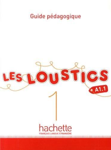 Les Loustics: Guide Pedagogique 1