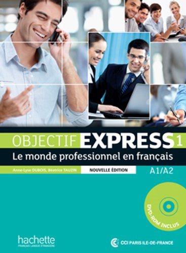 Objectif Express 1 Livre eleve + CD-ROM