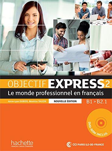 Objectif Express 2 Livre de l'eleve (+ DVD-ROM).