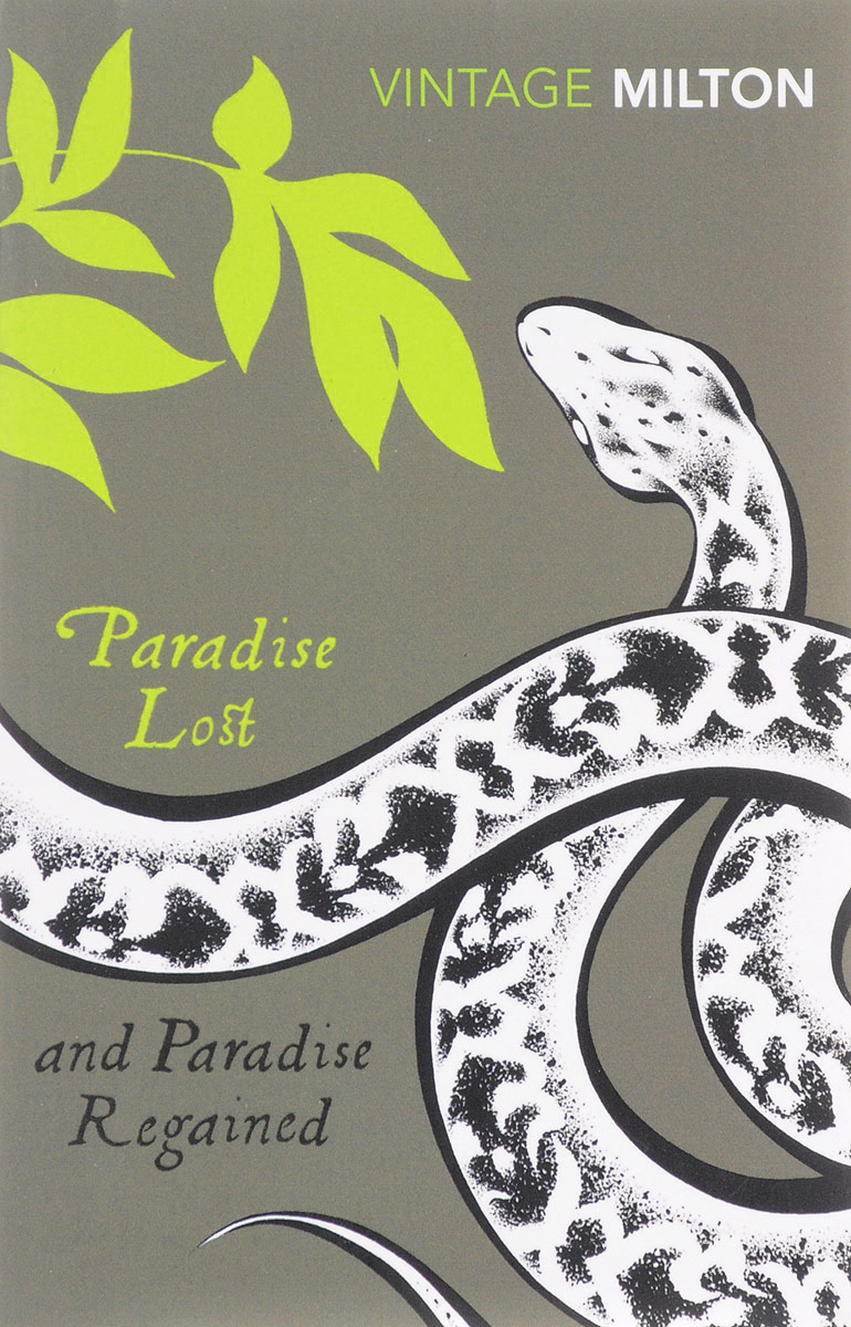 Paradise Lost and Paradise Regained maccafrey paradise lost as a myth