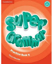 Super Minds Level 4: Super Grammar Book szlachta e super grammar practice book level 1 книга на английском языке