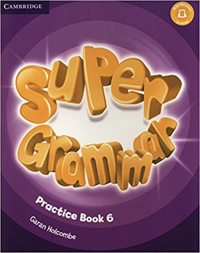 Super Minds Level 6: Super Grammar Book szlachta e super grammar practice book level 1 книга на английском языке