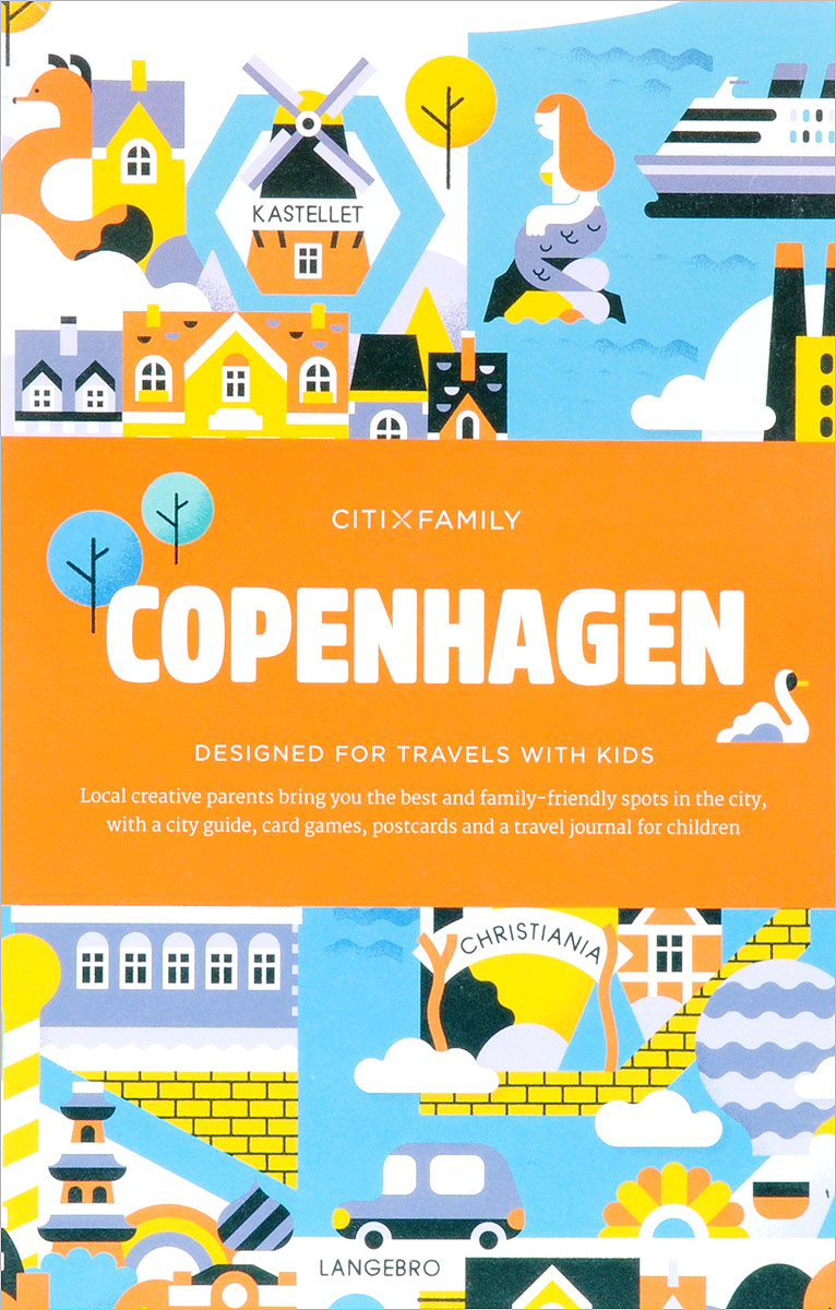 Copenhagen: CITIxFamily City Guides copenhagen