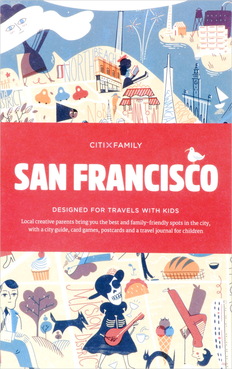 San Francisco: CITIxFamily City Guides