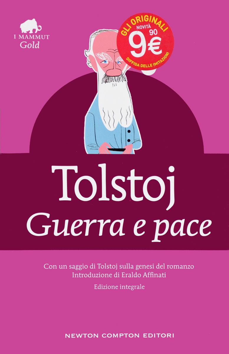 Guerra e pace antologia della letteratura italiana xii xix ss