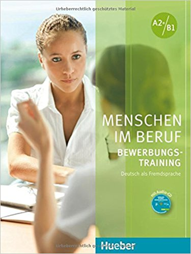 Menschen im Beruf - Bewerbungsstraining Kursbuch mit CD im schellenhemd
