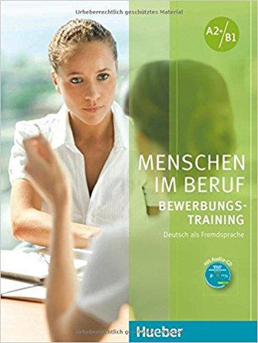Menschen im Beruf - Bewerbungsstraining Kursbuch mit CD menschen im beruf medizin kursbuch mit mp3 cd